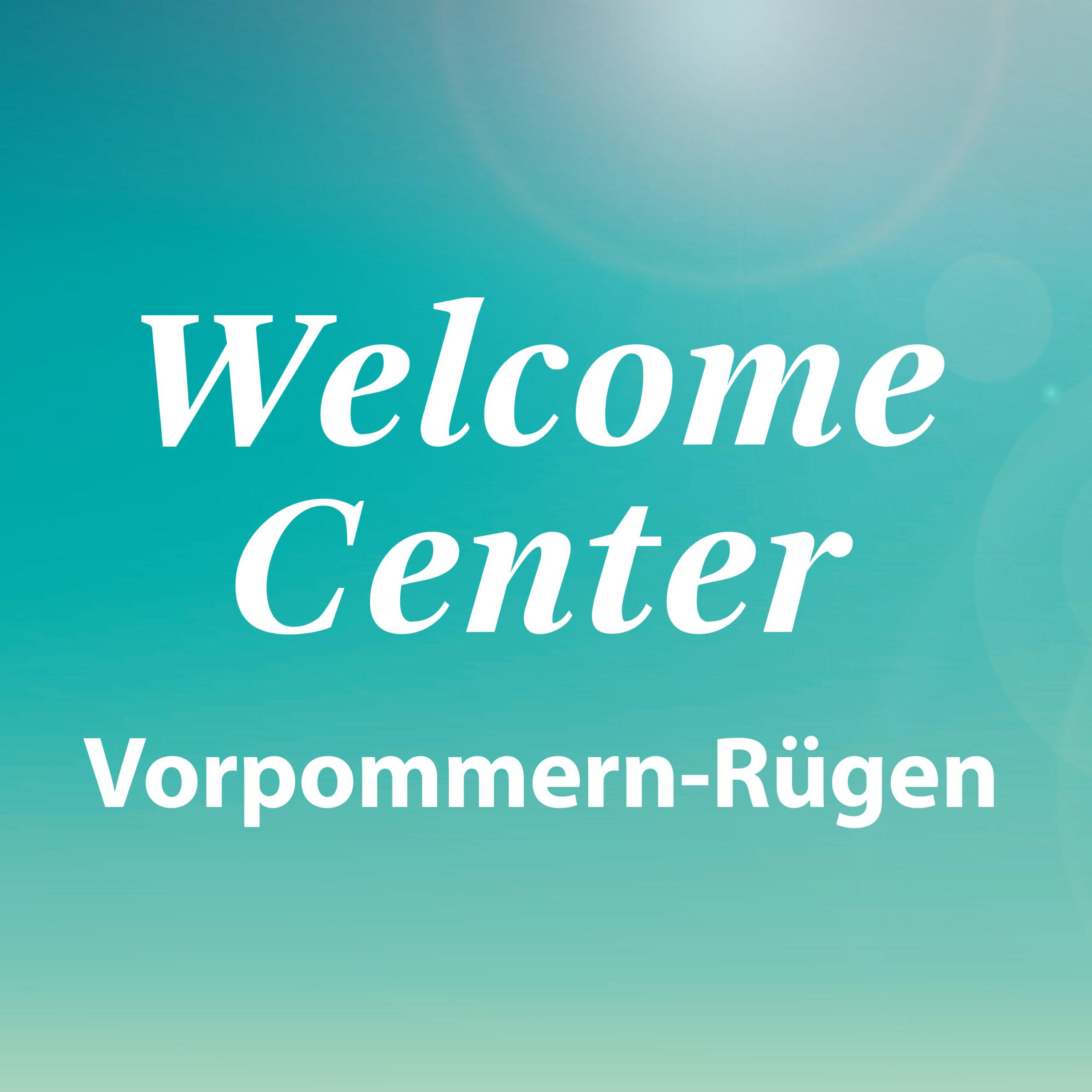Welcome Center Vorpommern-Rügen